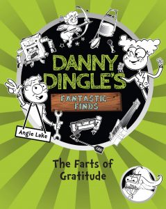 Danny Dingle's Fantastic Finds: The Farts of Gratitude