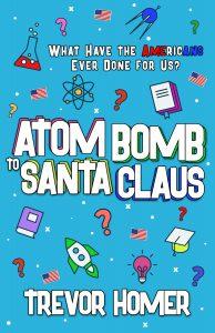 Atom Bomb to Santa Claus