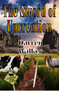 The Sword of Uncreation