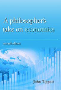 A Philosopher's take on economics